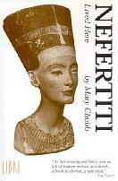 """Cover for the book """"Nefertiti Lived Here"""", by Mary Chubb"""