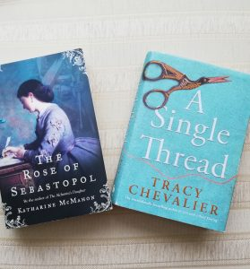 """Picture of two books: """"The Rose of Sebastopol"""" by Katharine McMahon, and """"A Single Thread"""" by Tracy Chevalier"""